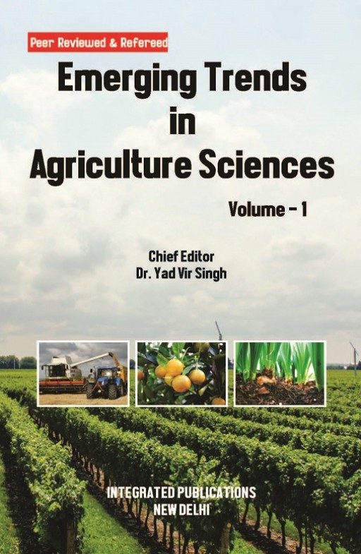 Emerging Trends in Agriculture Sciences (Volume - 1)