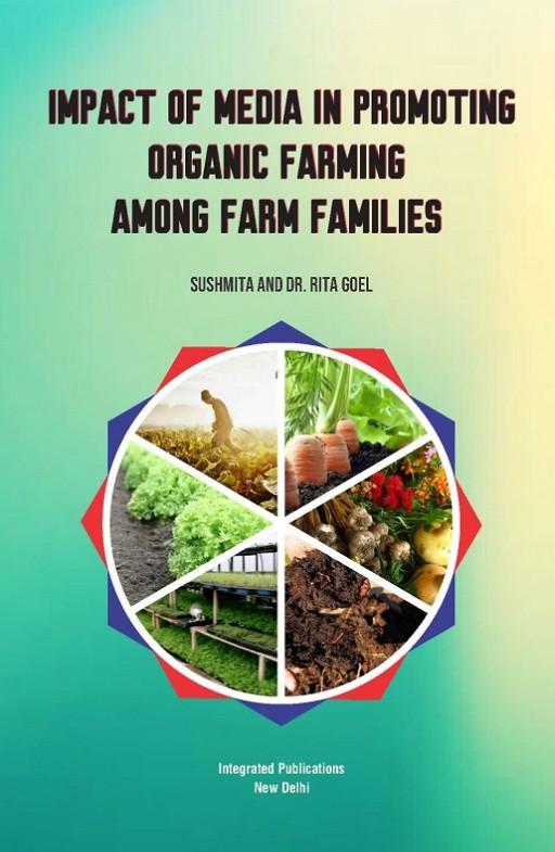 Impact of Mediia In Promotiing Organiic Farmiing Among Farm Famiiliies