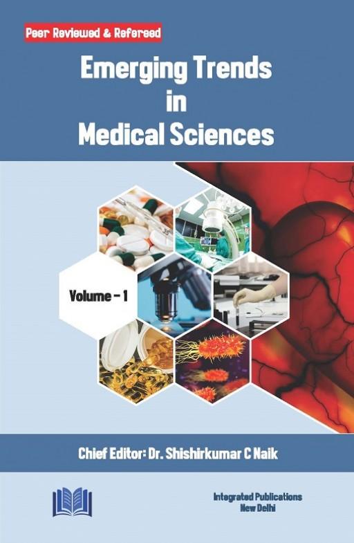 Emerging Trends in Medical Sciences (Volume - 1)