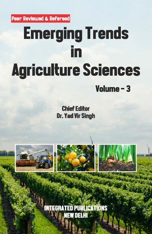 Emerging Trends in Agriculture Sciences (Volume - 3)
