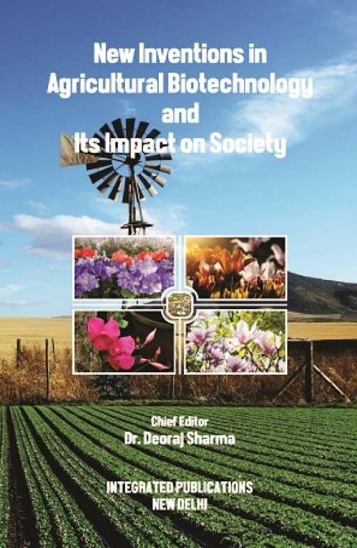 New Inventions in Agricultural Biotechnology and Its Impact on Society