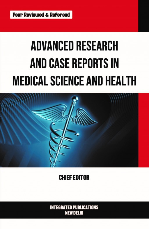 Advanced Research and Case Reports in Medical Science and Health