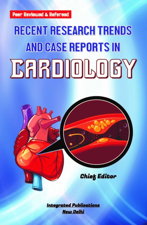 Recent Research Trends and Case Reports in Cardiology