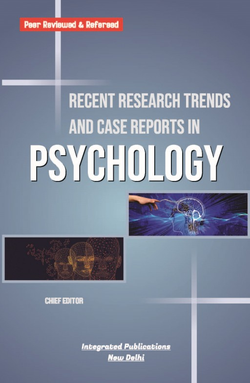 Recent Research Trends and Case Reports in Psychology