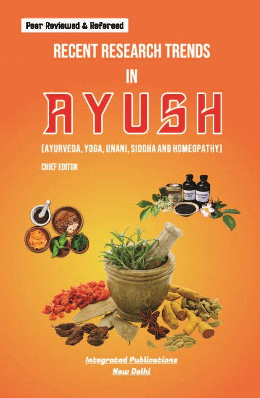 Recent Research Trends in Ayush (Ayurveda, Yoga, Unani, Siddha and Homeopathy)