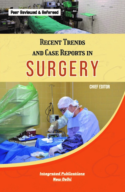 Recent Trends and Case Reports in Surgery