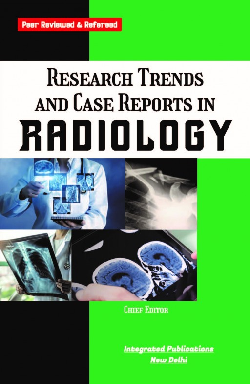 Research Trends and Case Reports in Radiology