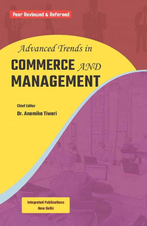 Advanced Trends in Commerce and Management