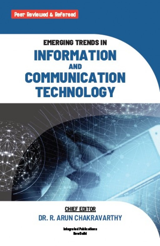 Emerging Trends in Information and Communication Technology