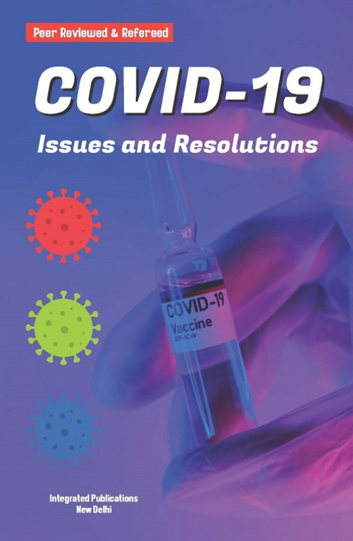 COVID-19: Issues and Resolutions