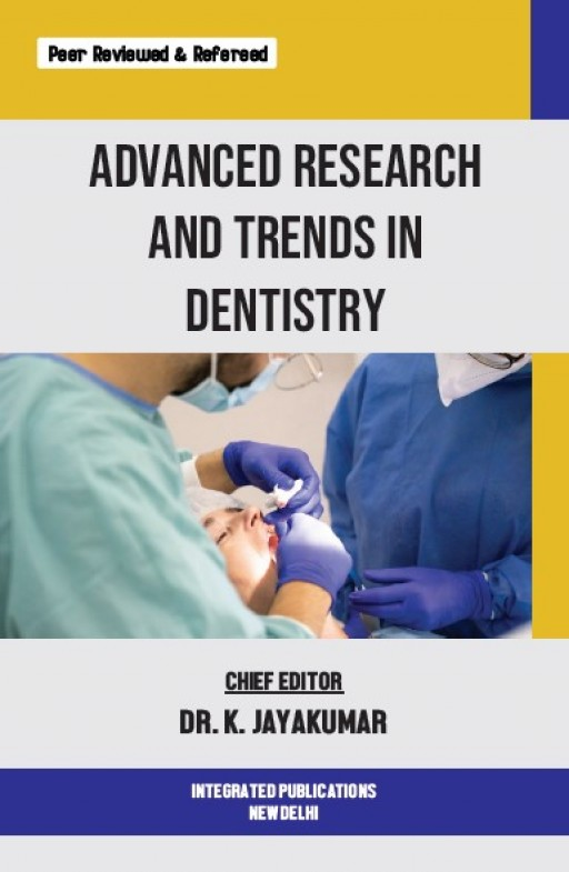 Advanced Research and Trends in Dentistry