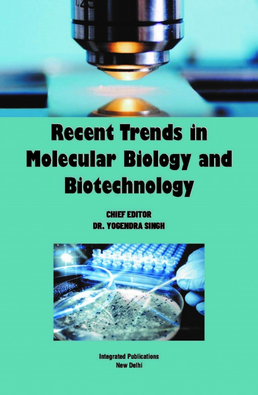 Recent Trends in Molecular Biology and  Biotechnology