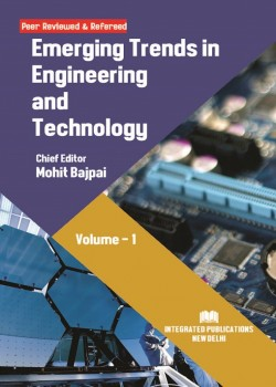 Emerging Trends in Engineering and Technology (Volume - 1)
