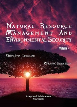 Natural Resource Management and Environmental Security (Volume - 1)
