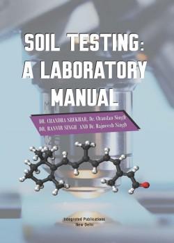 Soil Testing: A Laboratory Manual