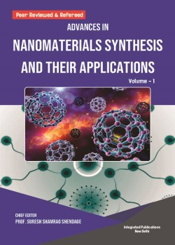 Advances in Nanomaterials Synthesis and their Applications (Volume -1)