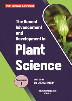 The Recent Advancement and Development in Plant Science (Volume - 1)