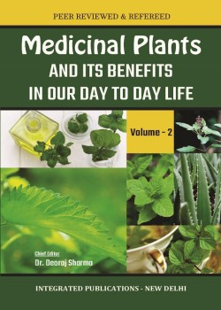 Medicinal Plants and its Benefits in Our Day to Day Life (Volume - 2)
